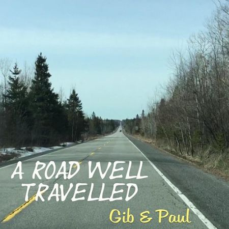 Gib & Paul - A Road Well Travelled (2017) 320 kbps