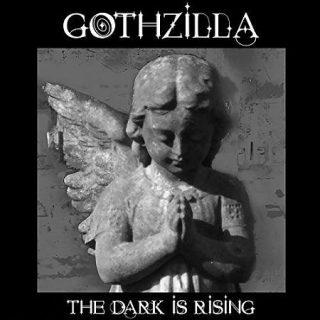 Gothzilla - The Dark Is Rising (2017) 320 kbps