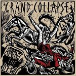 Grand Collapse – Along The Dew (2017) 320 kbps