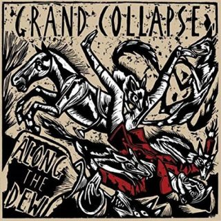 Grand Collapse - Along The Dew (2017) 320 kbps