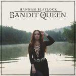 Hannah Blaylock – Bandit Queen (2017) 320 kbps