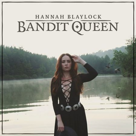 Hannah Blaylock - Bandit Queen (2017) 320 kbps