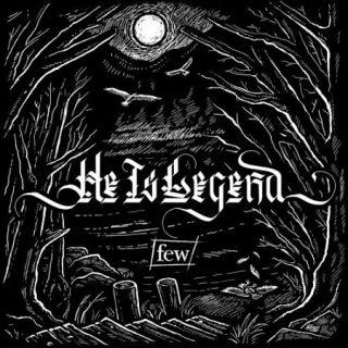He Is Legend - few (2017) 320 kbps