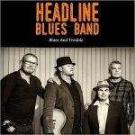 Headline Blues Band – Blues And Trouble (2017) 320 kbps