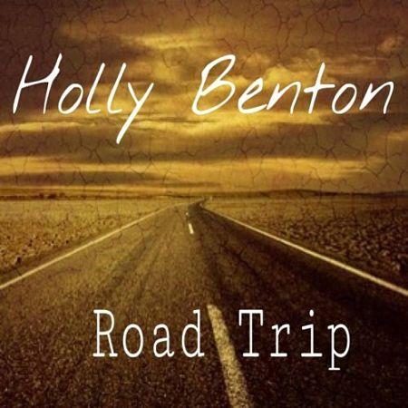 Holly Benton - Road Trip (2017) 320 kbps
