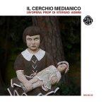 Il Cerchio Medianico – Il Cerchio Medianico (Un'opera prop di Stefano Agnini) (2017) 320 kbps