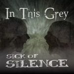 In This Grey – Sick Of Silence (2017) 320 kbps