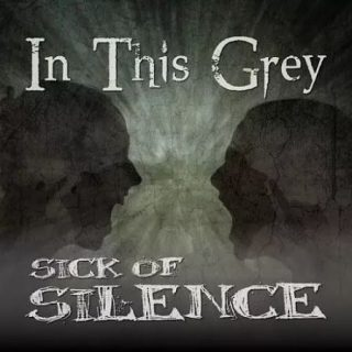 In This Grey - Sick Of Silence (2017) 320 kbps
