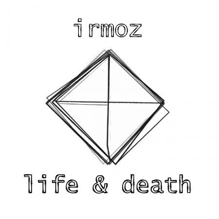 Irmoz - Life & Death (2017) 320 kbps