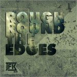 JFK Blue – Rough Round The Edges (2017) 320 kbps