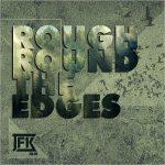 JFK Blue - Rough Round The Edges (2017) 320 kbps