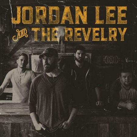 Jordan Lee & The Revelry - Jordan Lee & The Revelry (2017) 320 kbps