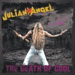Julian Angel – The Death of Cool (2017) 320 kbps
