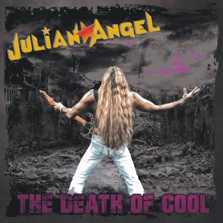 Julian Angel - The Death of Cool (2017) 320 kbps