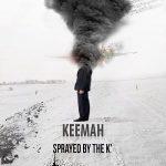 Keemah – Sprayed By The K' (2017) 320 kbps
