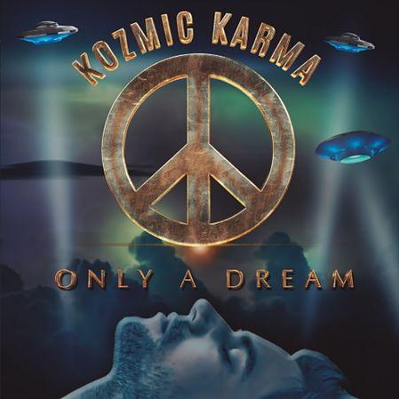 Kozmic Karma - Only a Dream (2017) 320 kbps