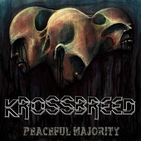 Krossbreed - Peaceful Majority (2017) 320 kbps