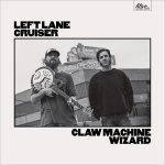 Left Lane Cruiser – Claw Machine Wizard (2017) 320 kbps
