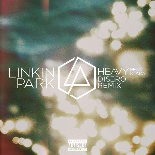 Linkin Park - Heavy (feat. Kiiara) [Disero Remix] (Single) (2017) M4A 256 kbps (iTunes)