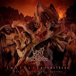 Lord Blasphemate - Lucifer Prometheus (2017) 320 kbps