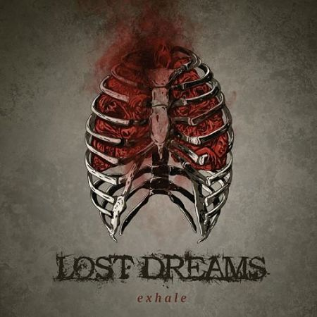 Lost Dreams - Exhale (2017) 320 kbps