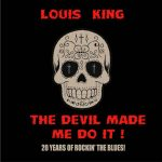 Louis King – The Devil Made Me Do It [Compilation] (2017) 320 kbps