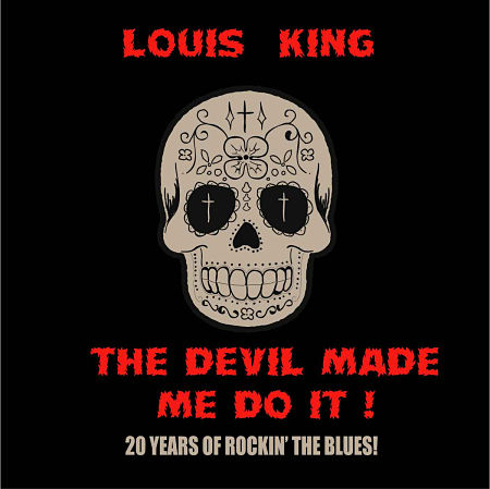 Louis King - The Devil Made Me Do It [Compilation] (2017) 320 kbps