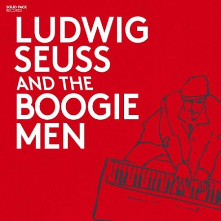 Ludwig Seuss - Ludwig Seuss And The Boogie Men (2017) 320 kbps