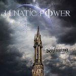 Lunatic Power – In the Beginning (2017) 320 kbps