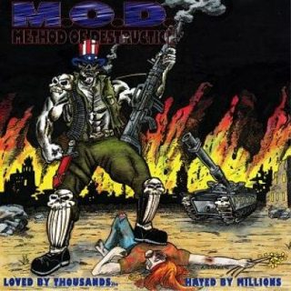 M.O.D. - Loved By Thousands…Hated By Millions [Compilation] (1995) 320 kbps + Scans