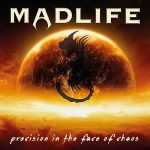 Madlife – Precision In The Face Of Chaos (2017) 320 kbps