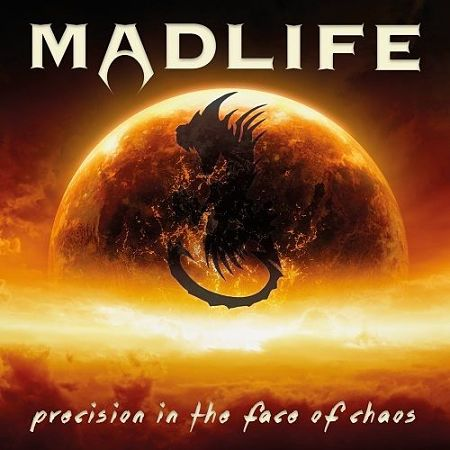 Madlife - Precision In The Face Of Chaos (2017) 320 kbps