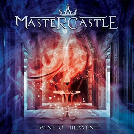 Mastercastle - Wine of Heaven (2017) 320 kbps