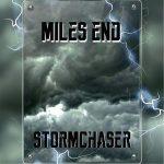 Miles End – Stormchaser (2017) 320 kbps