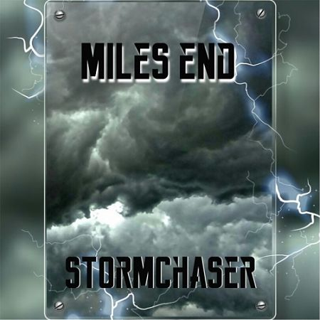 Miles End - Stormchaser (2017) 320 kbps