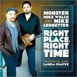 Monster Mike Welch & Mike Ledbetter - Right Place, Right Time (2017) 320 kbps