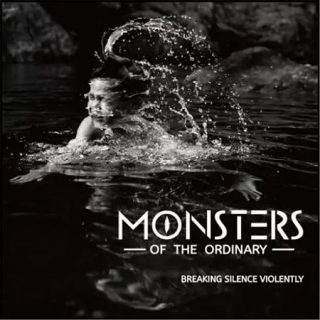 Monsters of the Ordinary - Breaking Silence Violently (2017) 320 kbps