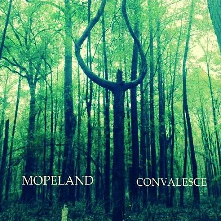 Mopeland - Convalesce (2017) 320 kbps