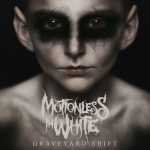 Motionless In White – Graveyard Shift (2017) 320 kbps