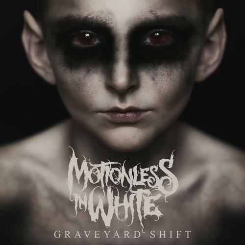 Motionless In White - Graveyard Shift (2017) 320 kbps