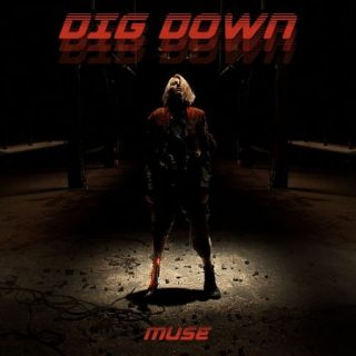 Muse - Dig Down (Single) (2017) 320 kbps