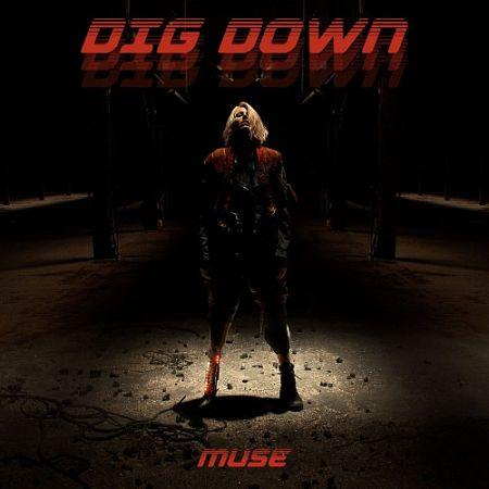 Muse - Dig Down (Single) (2017) 320 kbps