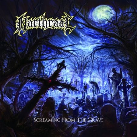 Narthraal - Screaming from the Grave (2017) 320 kbps