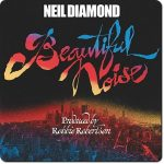 Neil Diamond - Beautiful Noise (1976/2016) [HDtracks] 320 kbps