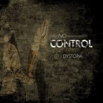 No Control – Dystopia (2017) 320 kbps (transcode)