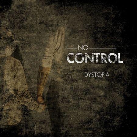 No Control - Dystopia (2017)