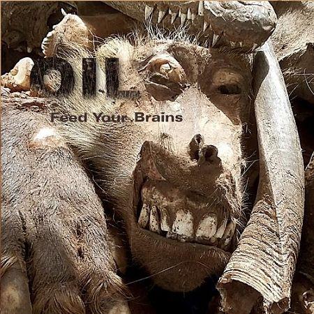 Oil - Feed Your Brains (2017) 320 kbps