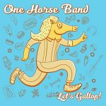 One Horse Band – Let's Gallop! (2017) 320 kbps