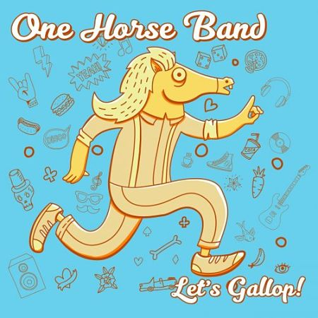 One Horse Band - Let's Gallop! (2017) 320 kbps