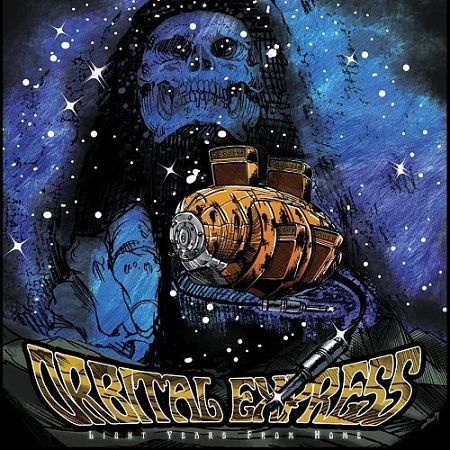 Orbital Express - Light Years From Home (2017) 320 kbps